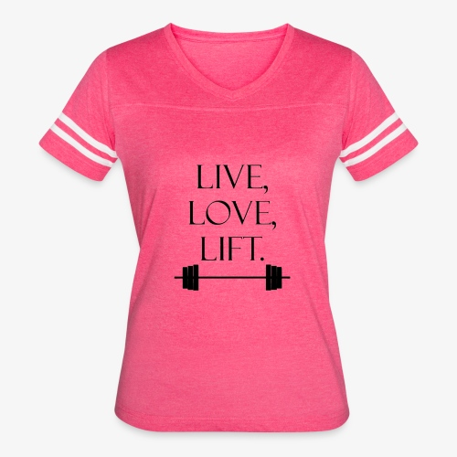 Live Love Lift - Women's Vintage Sport T-Shirt