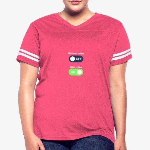 Coffee Lover T-Shirt - Women's Vintage Sport T-Shirt