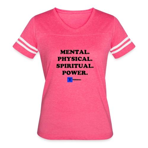Mental. Physical. Spiritual. Power. - Women's Vintage Sport T-Shirt