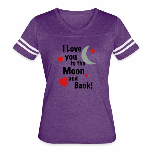 I Love You to the Moon and Back - Women's Vintage Sport T-Shirt