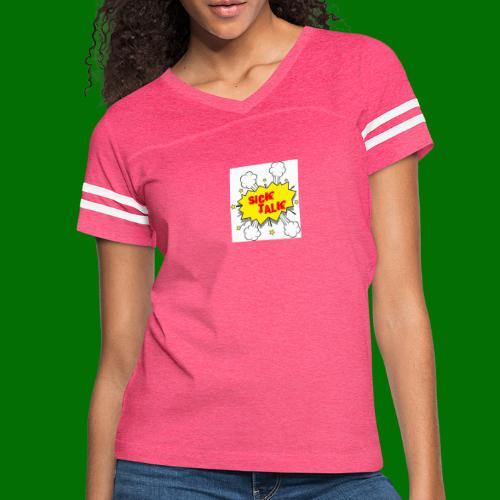 Sick Talk - Women's Vintage Sport T-Shirt