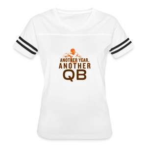 Another Year, Another QB - Women's Vintage Sport T-Shirt