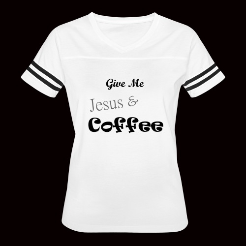 Give me Jesus and Coffee - Women's Vintage Sport T-Shirt