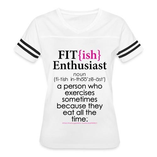 Fit{ish} Enthusiast - Women's Vintage Sport T-Shirt