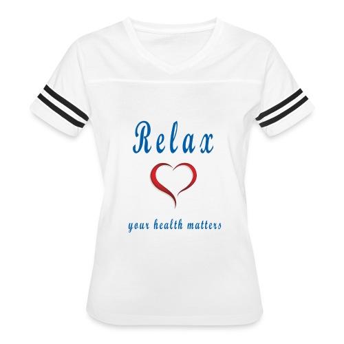 relax Your Health Matters - Women's Vintage Sport T-Shirt