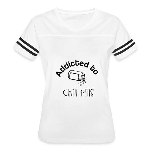 Addicted to Chill Pills Mechandise - Women's Vintage Sport T-Shirt