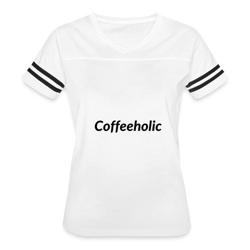 Coffeeholic line - Women's Vintage Sport T-Shirt