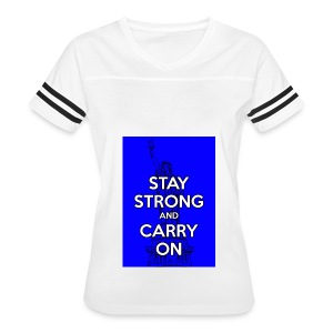 Stay Strong and Carry On - Women's Vintage Sport T-Shirt