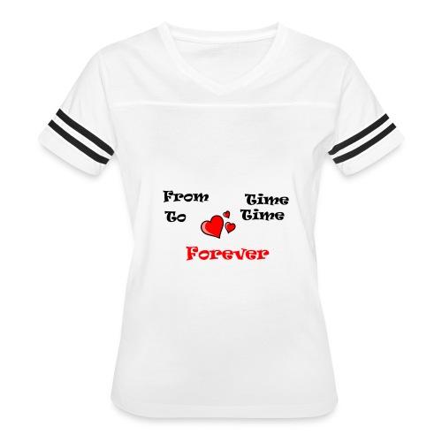 FromTimeToTimeForever - Women's Vintage Sport T-Shirt