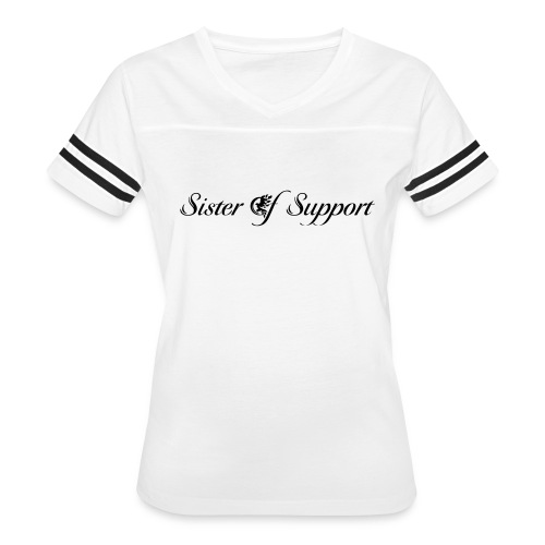 Sister of Support _ Black - Women's Vintage Sport T-Shirt