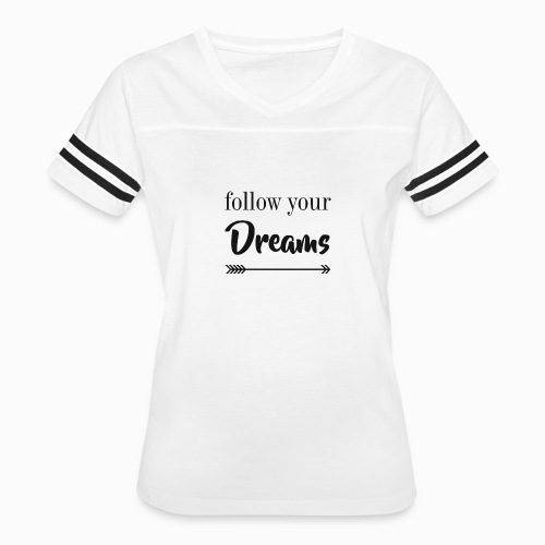 sigue tus sueños - Women's Vintage Sport T-Shirt