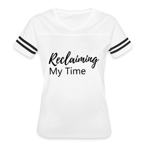 Reclaiming My Time - Women's Vintage Sport T-Shirt