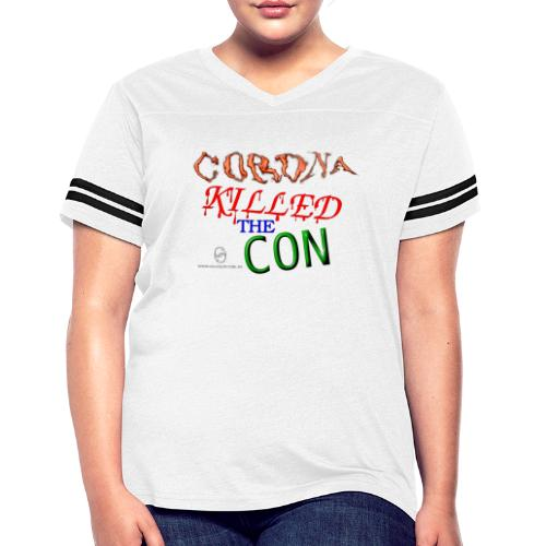 Corona Killed the Con - Women's Vintage Sport T-Shirt