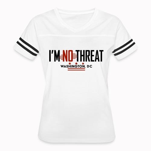I'm No Threat: Washington, DC - Women's Vintage Sport T-Shirt