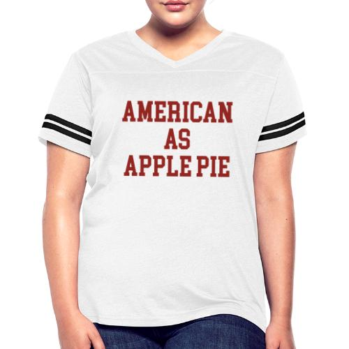 American as Apple Pie - Women's Vintage Sport T-Shirt