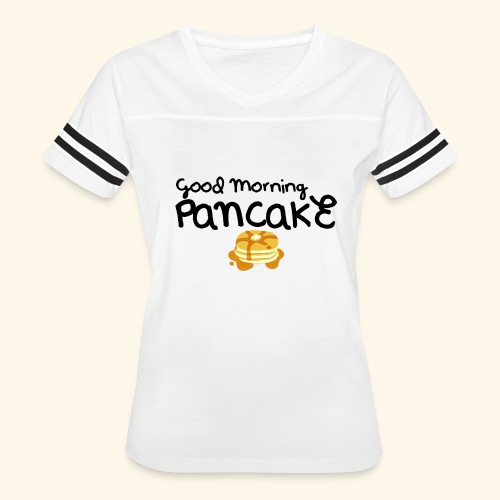 Good Morning Pancake Mug - Women's Vintage Sport T-Shirt