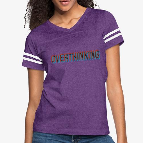 Overthinking - Women's Vintage Sport T-Shirt