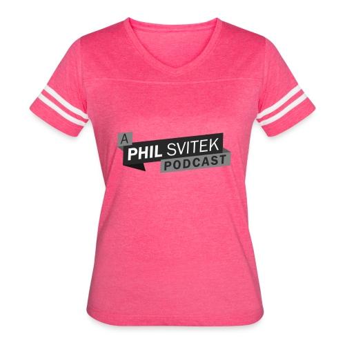 A Phil Svitek Podcast Logo ONLY Design - Women's Vintage Sports T-Shirt