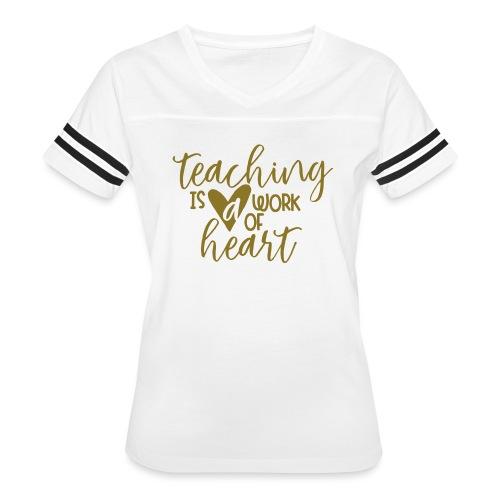 Teaching Is a Work Of Heart Metallic Teacher Tee - Women's Vintage Sport T-Shirt
