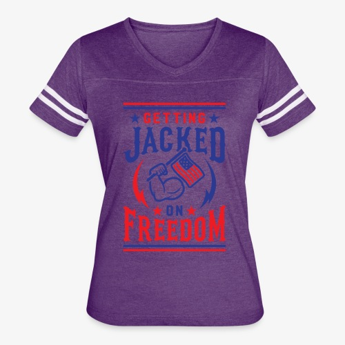 Getting Jacked On Freedom - Women's Vintage Sport T-Shirt