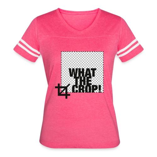 What the Crop! - Women's Vintage Sport T-Shirt