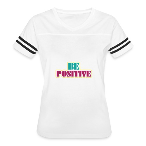 BE positive - Women's Vintage Sports T-Shirt