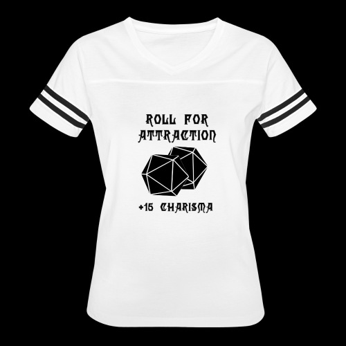 Roll for Attraction - Women's Vintage Sport T-Shirt