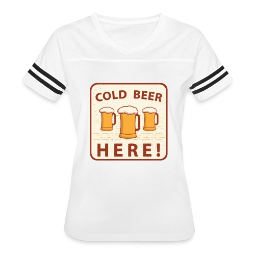 Cold Beer Here - Women's Vintage Sport T-Shirt