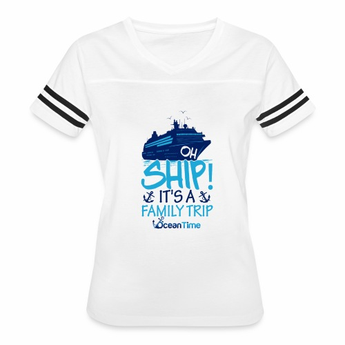 Oh Ship! it s a Family Trip - Women's Vintage Sport T-Shirt