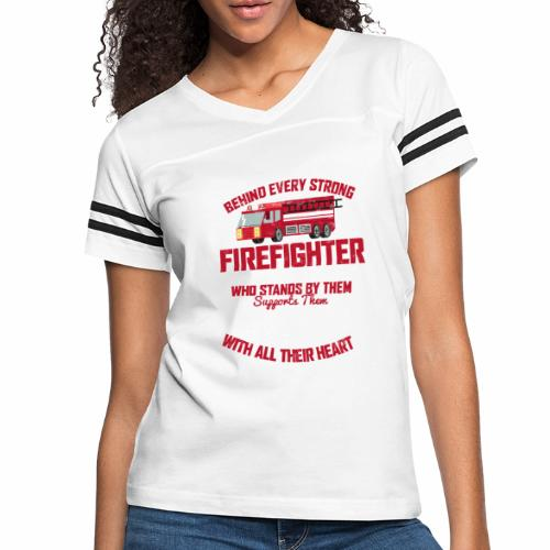 BEHIND EVERY STRONG FIREFIGHTER THERE IS AN EVEN S - Women's Vintage Sport T-Shirt
