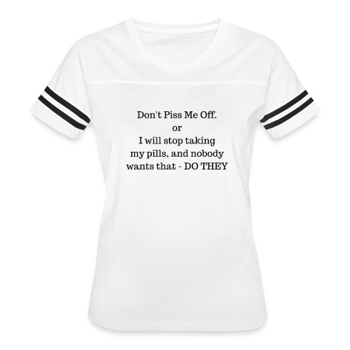 Dont P me off - Women's Vintage Sport T-Shirt