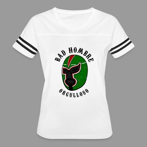 Proud Bad Hombre (Bad Hombre Orgulloso) - Women's Vintage Sport T-Shirt