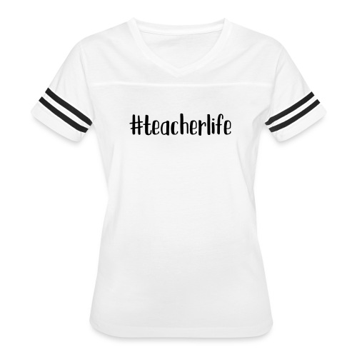 #teacherlife Teacher T-Shirts - Women's Vintage Sport T-Shirt