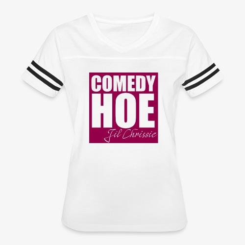 Comedy Hoe by Jil Chrissie - Women's Vintage Sport T-Shirt
