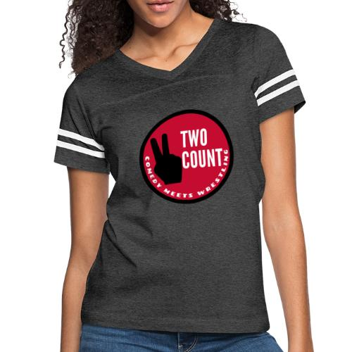 The Two Count Show Shirt - Women's Vintage Sport T-Shirt
