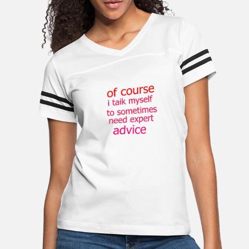 advice - Women's Vintage Sport T-Shirt