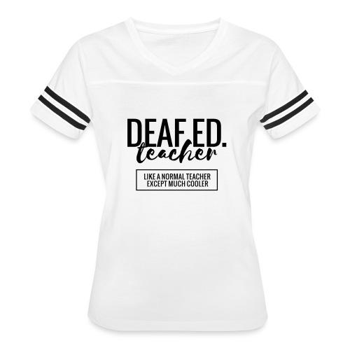 Cool Deaf Ed. Teacher Funny Teacher T-Shirt - Women's Vintage Sport T-Shirt