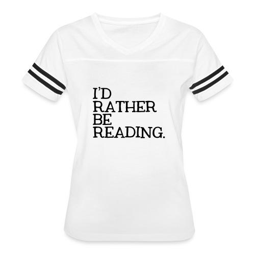 I'd Rather Be Reading Bookworm Book Lover T-shirt - Women's Vintage Sport T-Shirt