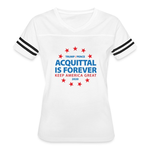 Acquittal Is Forever Trump 2020 - Women's Vintage Sport T-Shirt