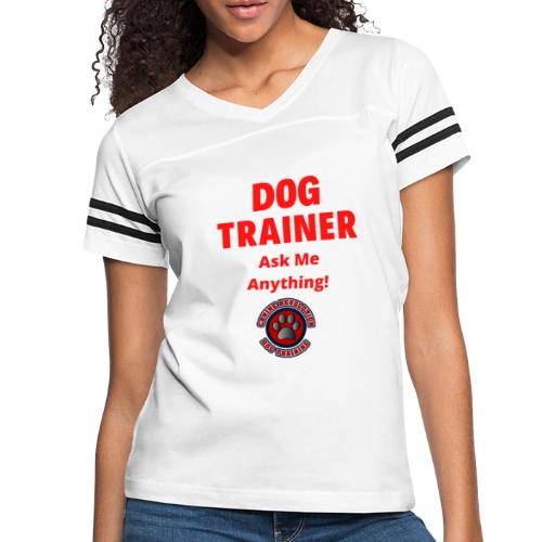 Dog Trainer Ask Me Anything - Women's Vintage Sports T-Shirt