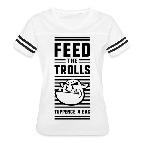 Feed the Trolls T-Shirt - Women's Vintage Sport T-Shirt