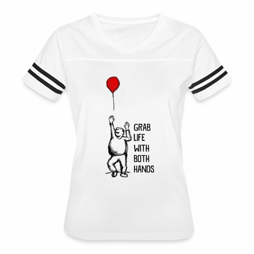 Grab Life With Both Hands - Women's Vintage Sport T-Shirt