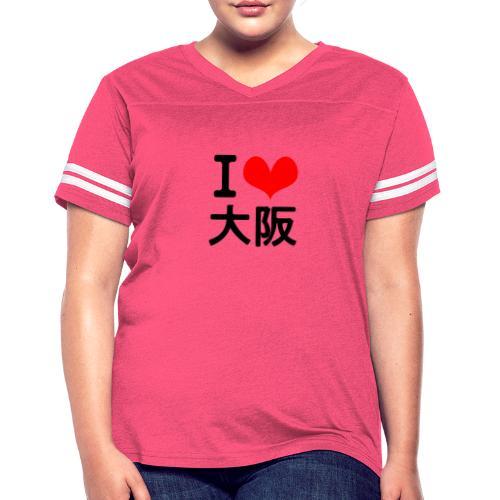 I Love Osaka - Women's Vintage Sport T-Shirt