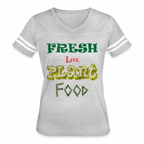 Fresh Live Plant Food - Women's Vintage Sport T-Shirt