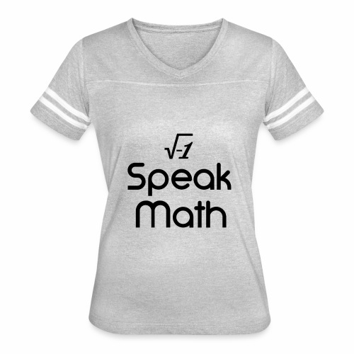 i Speak Math - Women's Vintage Sport T-Shirt