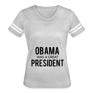 Obama was a great president! - Women's Vintage Sport T-Shirt