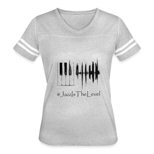 Jazz Is The Level T-Shirt Happy Apparel New York - Women's Vintage Sport T-Shirt