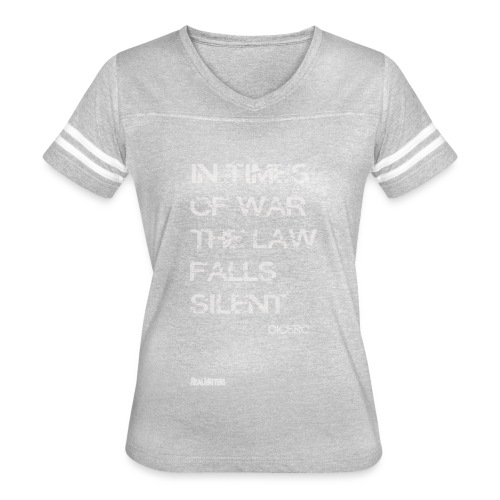 EPIC QUOTES - Cicero In Times of War .. - Women's Vintage Sport T-Shirt