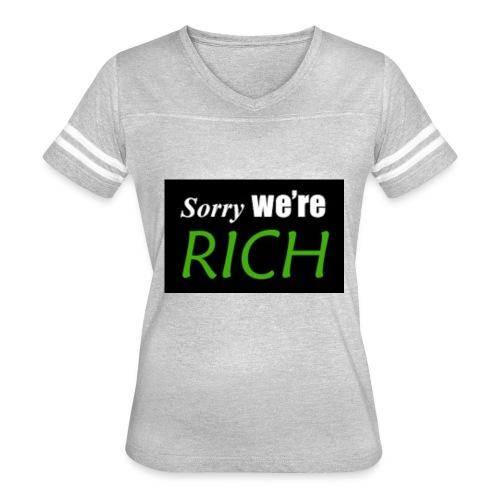 sorry we re rich - Women's Vintage Sport T-Shirt