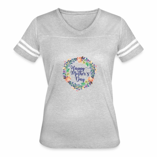 Happy mothers day - Women's Vintage Sport T-Shirt